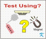 When a smoke detector is tested, should canned smoke be used or a magnet?