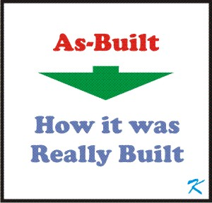 As builts are more than just blueprints of what should be done, they show how it was actually done.